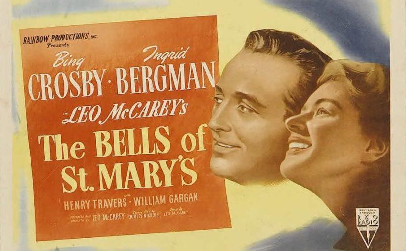 Рецензия на фильм «Колокола святой Марии» 1945
